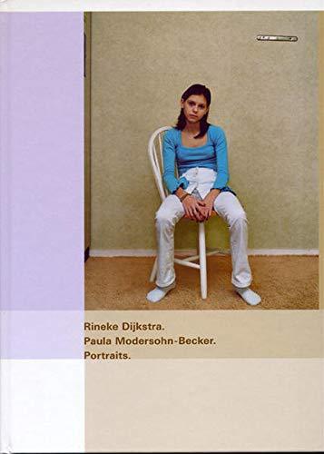 9783980467773: Rineke Dijkstra. Paula Modersohn-Becker. Portraits (Livre en allemand)