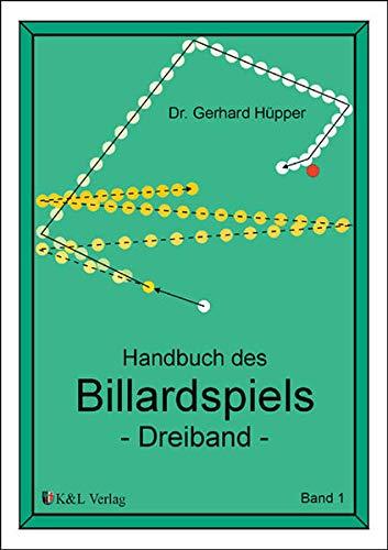 9783980470629: Handbuch des Billardspiels 1: Dreiband