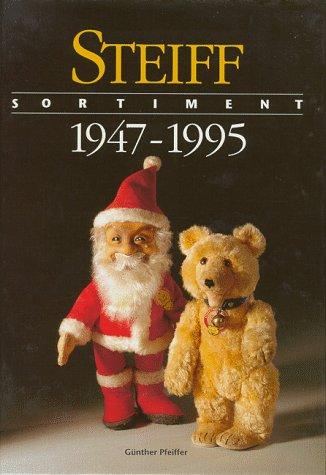 Steiff Sortiment: 1947-1995: Steiff GmbH