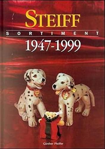9783980471220: Steiff: Sortiment 1947-1999
