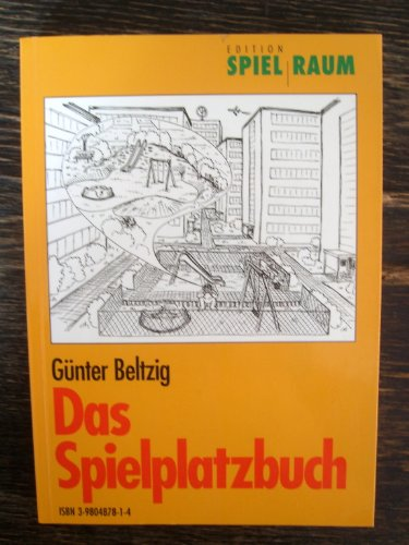 9783980487818: Das Spielplatzbuch