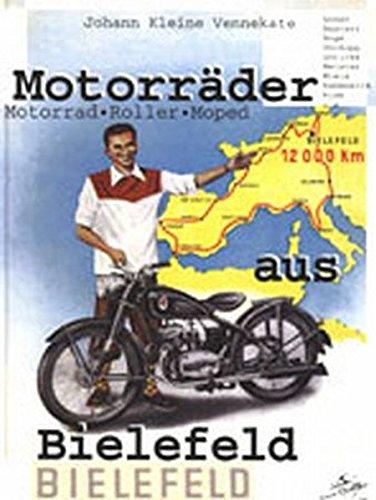 9783980498753: Motorräder aus Bielefeld: Motorrad, Roller, Moped