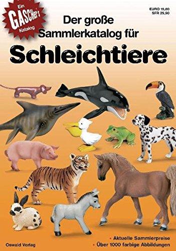 9783980503167: Der grosse Sammlerkatalog für Schleichtiere. Collector's Guide for Schleich Animals