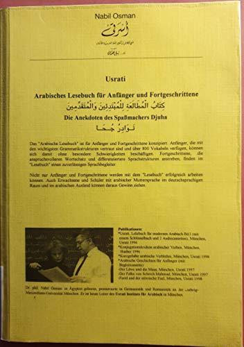 9783980504393: Usrati. Die Anekdoten des Spaßmachers Djuha: Arabisches Lesebuch für Anfänger und Fortgeschrittene. Mit Wortschatz, Übungen, grammatischen Anmerkungen, Übersetzungen und Übungschlüssel.