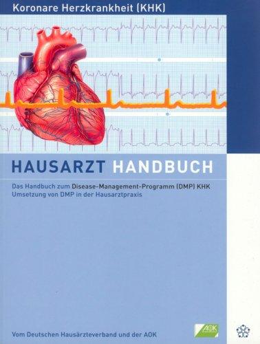 9783980531672: Das Handbuch zum Disease-Management-Programm (DMP) KHK Umsetzung von DMP in der Hausarztpraxis (German Edition)
