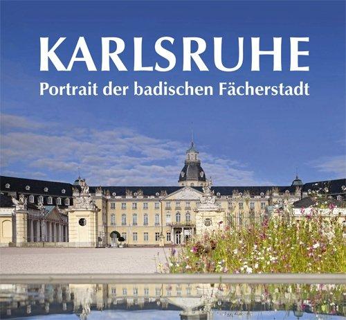 9783980536110: Karlsruhe. Portrait der badischen Fächerstadt