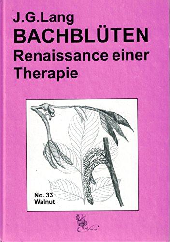 9783980536226: Bachblüten - Renaissance einer Therapie (Livre en allemand)