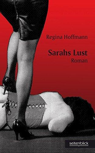 9783980539906: Sarahs Lust