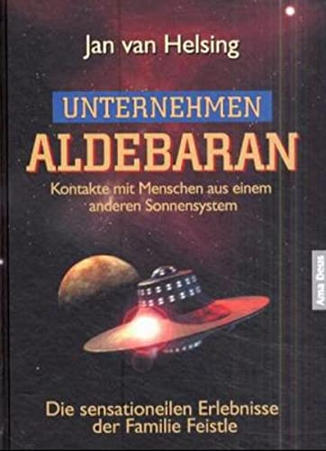 9783980573320: Unternehmen Aldebaran