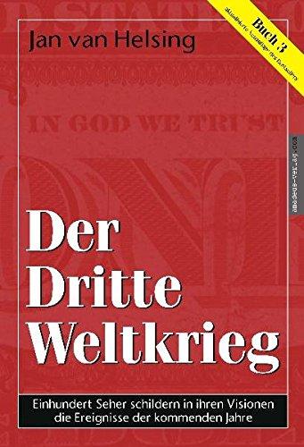 9783980573351: Buch 3. Der Dritte Weltkrieg