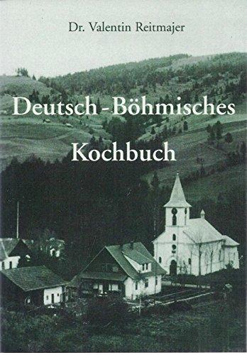 9783980581011: Deutsch-Böhmisches-Kochbuch: Original biologisch-dynamische Rezepte aus der Küche meiner deutsch-böhmischen Urgrossmutter (Livre en allemand)
