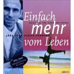 9783980584586: Einfach mehr vom Leben - Anleitung für Glück und Erfolg - Hörbuch - Begleitbuch mit 4 CDs