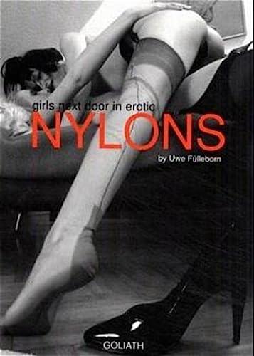 Nylons: Girls Next Door in Erotic: Uwe Fulleborn (Photographer)