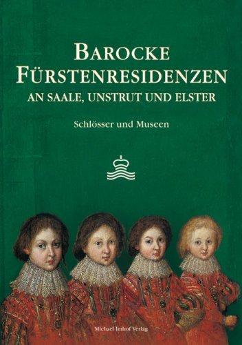 9783980600637: Barocke Fürstenresidenzen an Saale, Unstrut und Elster