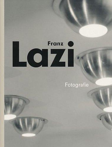 Fotografie: Architektur-, Design-und Werbefotografie der 50er Jahre: Lazi, Franz