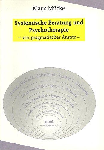 9783980609401: Systemische Beratung und Psychotherapie - ein pragmatischer Ansatz