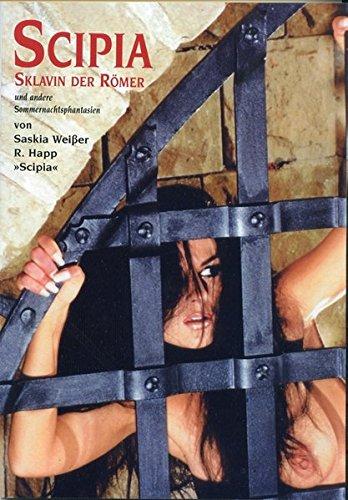 9783980610483: Scipia, Sklavin der Römer