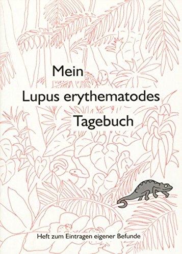 9783980611015: Mein Lupus erythematodes Tagebuch 2. Heft zum Eintragen eigener Befunde