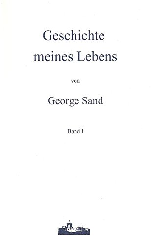 9783980617840: Jubiläumsausgabe: Geschichte meines Lebens I: Band I (Livre en allemand)