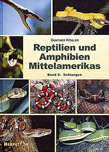 9783980621458: Reptilien und Amphibien Mittelamerikas. (Bd. 2): Schlangen