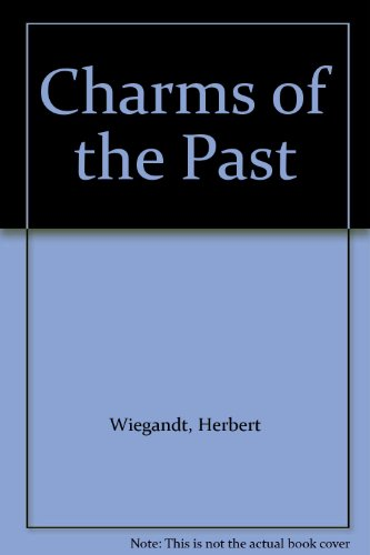 9783980636209: Charms of the Past