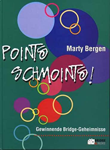 9783980648202: Points Schmoints! Gewinnende Bridge-Geheimnisse