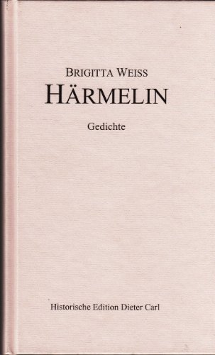 9783980658089: Härmelin: Gedichte, Vellmar 2001 (Livre en allemand)