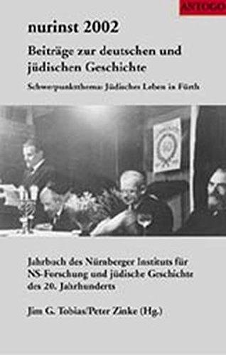 9783980663649: Nurinst 2002 Beiträge zur deutschen und Jüdischen Geschichte. Band I Schwerpunktthema: Jüdisches leben in Fürth.