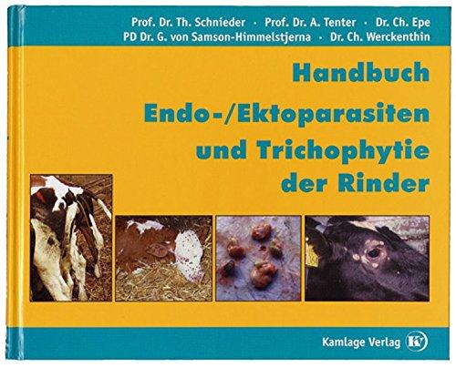 9783980668842: Handbuch Endo- /Ektoparasiten und Trichophytie der Rinder (Livre en allemand)