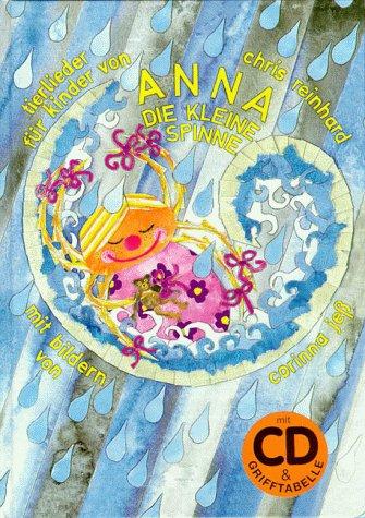 9783980675901: Anna, die kleine Spinne. Tierlieder für Kinder. Mit CD.