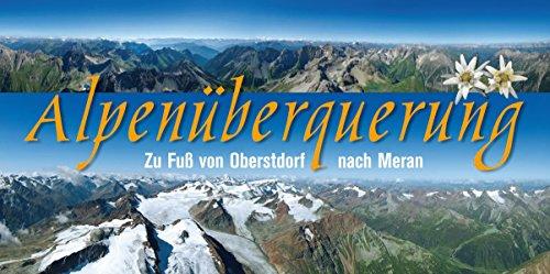 9783980693578: Schlösser, K: Alpenüberquerung Oberstdorf-Meran