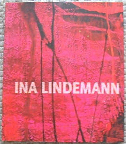 Ina Lindemann Malerei 1981-2001: Lindemann, Ina