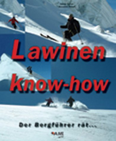 9783980710152: Lawinen know-how.