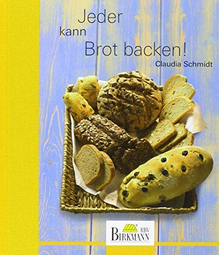 Brotbuch - Jeder kann Brot backen!