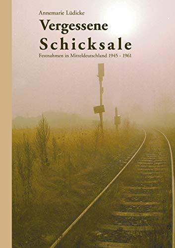 9783980710480: Vergessene Schicksale (German Edition)