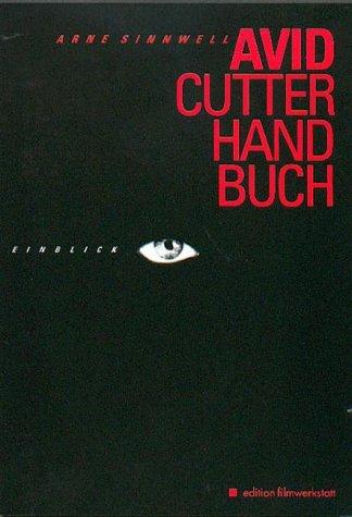 9783980717502: AVID Cutterhandbuch (Livre en allemand)