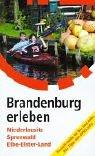 9783980726269: Brandenburg erleben.