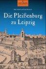 9783980729550: Die Pleißenburg zu Leipzig