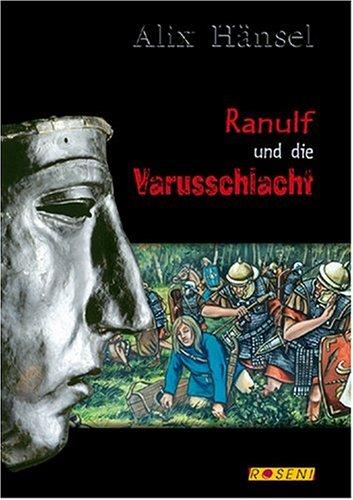 9783980743471: Ranulf und die Varusschlacht