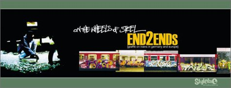 9783980747813: On the Wheels of Steel: End2ends (Graffiti on Trains in Germany and Europe) (Mo Graffiti)