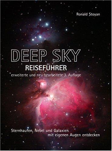 9783980754071: Deep Sky Reiseführer