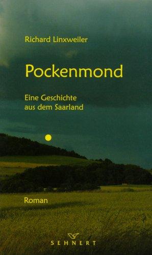 9783980754132: Pockenmond - Eine Geschichte aus dem Saarland