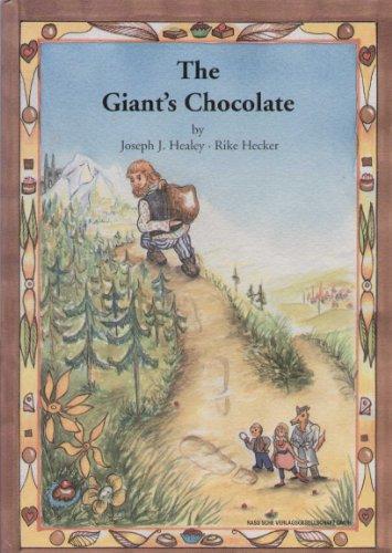 The Giant's Chocolate [ giants ]: Joseph J. Healey Rike Hecker