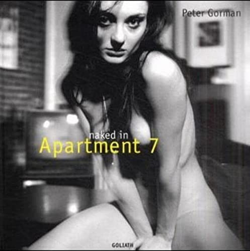 9783980760201: Naked in Apartment 7