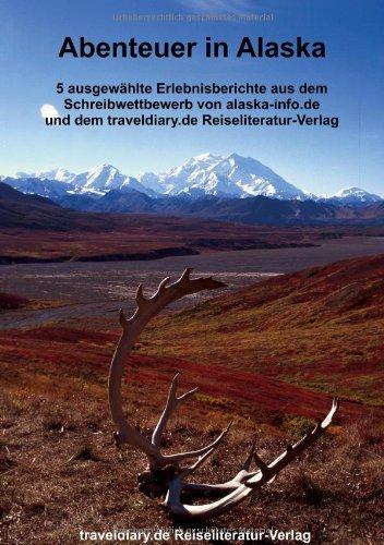 Abenteuer in Alaska: Berthold Baumann, Silke