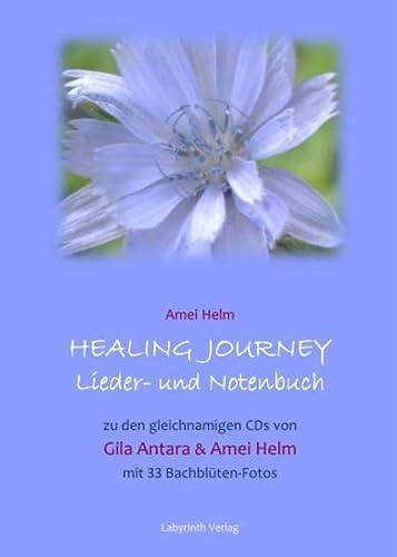 Healing Journey - Lieder- und Notenbuch