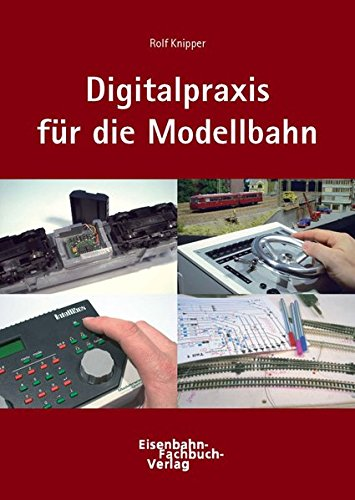 9783980774833: Knipper, R: Digitaltechnik in der Modellbahnpraxis