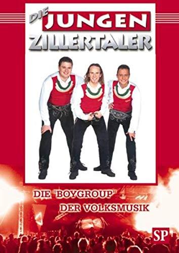 """Die jungen Zillertaler: Die """"Boygroup"""" der Volksmusik: Stiller, Frank"""