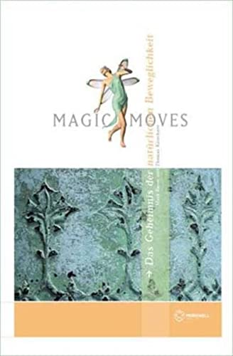9783980794510: Magic Moves. Hardcover-Ausgabe.
