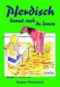 9783980810692: Pferdisch kannst auch du lernen.